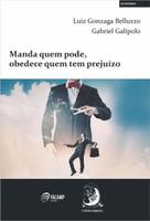 Manda Quem Pode, Obedece Quem tem Prejuízo (Português)