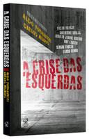 A crise das esquerdas (Português)