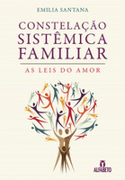 Constelação Sistêmica Familiar: As Leis do Amor (Português)