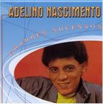 Grandes Sucessos - Adelino Nascimento (CD)