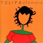 Efêmera - CD - Tulipa