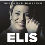 ELIS - TRILHA SONORA ORIGINAL DO FILME