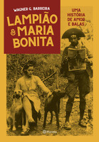 Lampião e Maria Bonita: Uma história de amor entre balas (Português)