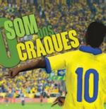 O Som Dos Craques (CD