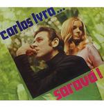 Carlos Lyra - Saravá (digipack) (CD)