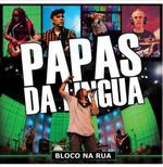 Papas Da Língua - Bloco Na Rua (CD)