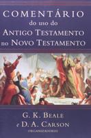 Comentário Do Uso Do Antigo Testamento No Novo Testamento (Português)