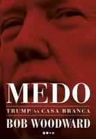 Medo: Trump na Casa Branca (Português)