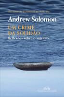Um crime da solidão: Reflexões sobre o suicídio (Português)