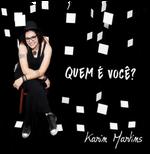 Karin Martins - Quem É Você (CD)