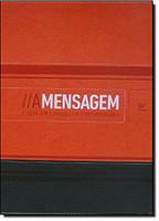 A Mensagem. Bíblia em Linguagem Contemporânea