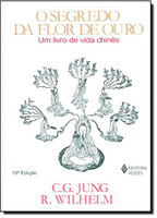 Segredo da flor de ouro: Um livro de vida chinês (Português)