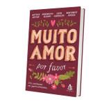 Muito amor, por favor (Português)