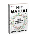 Hit Makers - Como nascem as tendências (Português)
