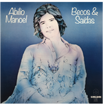 Abilio Manoel - Becos & Saídas (CD)