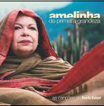 Amelinha - De Primeira Grandeza (CD) As Canções de Belchior