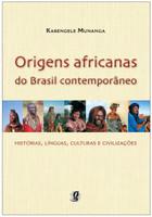 Origens Africanas do Brasil Contemporâneo (Português)