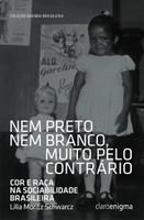 Nem preto nem branco muito pelo contrário (Português)