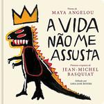 A vida não me assusta (Português)