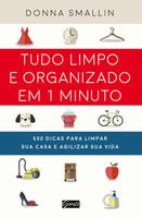 Tudo limpo e organizado em 1 minuto (Português)