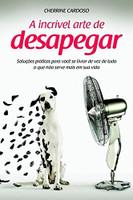 A Incrível Arte de Desapegar (Português)