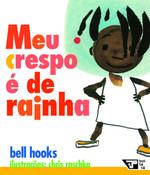 Meu Crespo É de Rainha (Português)