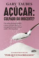 Açúcar: culpado ou inocente? (Português)