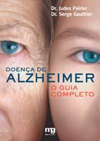Doença de Alzheimer. Guia Completo (Português)