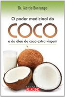 Poder Medicinal do Coco e do Óleo de Coco Extra (Português
