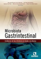 Microbiota Gastrintestinal: Evidências da sua Influência na Saúde e na Doença (Português)
