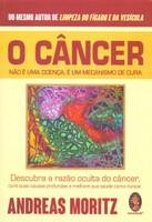 Câncer não É Doença É Um Mecanismo de Cura: Descubra a Razão Oculta do Câncer, Cure Suas Causas Profundas e Melhore sua Saúde Como Nunca! (Português)