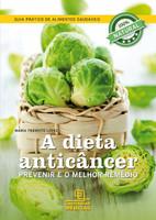 A Dieta Anticâncer (Português)