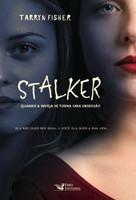 Stalker: Quando a inveja se torna uma obsessão (Português)