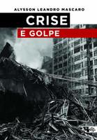 Crise e Golpe (Português)