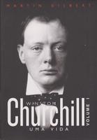 Churchill. Uma Vida - Volume 1 (Português)