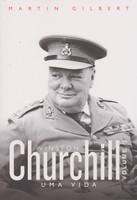Churchill. Uma Vida - Volume 2 (Português)