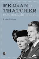 Reagan e Thatcher:  Uma relação difícil (Português)