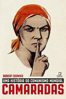 Camaradas: Uma história do comunismo mundial (Português)