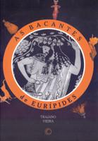 As Bacantes de Eurípides (Português)