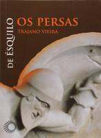 Os Persas. De Ésquilo (Português)