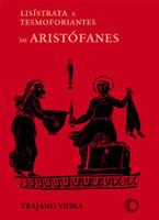 Lisístrata e Tesmoforiantes de Aristófanes (Português)