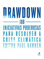 Drawdown: 100 iniciativas poderosas para resolver a crise climática (Português)