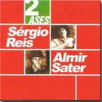 Sergio Reis e Almir Sater - Dois Ases