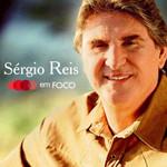 Sérgio Reis - Em Foco