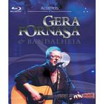 Gera Fornasa & Bandalheia - Acústico  blu ray