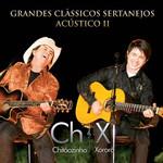 Chitãozinho e Xororó - Grandes Clássicos Sertanejos Acústico - Vol. 2