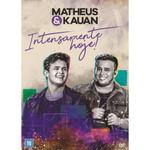 Matheus & Kauan - Intensamente Hoje! - DVD