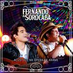 Fernando e Sorocaba: Acústico Na Ópera de Arame