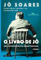 O livro de Jô - Volume 2: Uma autobiografia desautorizada (Português)