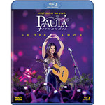 "Blu-Ray - Paula Fernandes - Multishow ao Vivo ""Um Ser Amor"""